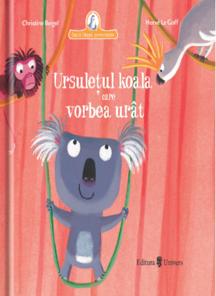 Ursuletul koala care vorbea urat/Christine Beigel