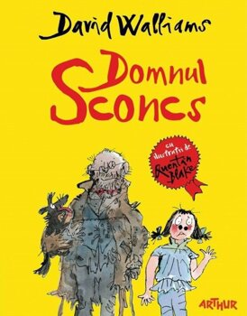 Domnul Sconcs/David Walliams, Quentin Blake