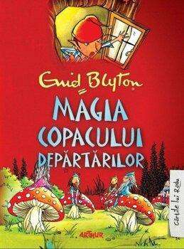 Magia Copacului Departarilor/Enid Blyton