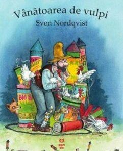 Vanatoarea de vulpi/Sven Nordqvist