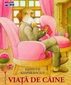 Viata de caine/Kestutis Kasparavicius