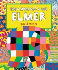 Ziua speciala a lui Elmer/David McKee
