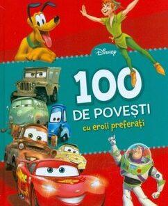 Disney. 100 de povesti cu eroii preferati/***