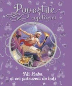 Ali Baba si cei 40 de hoti. Povestile copilariei/***