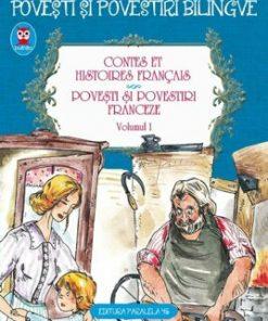Contes et histoires francais. Povesti si povestiri franceze/***