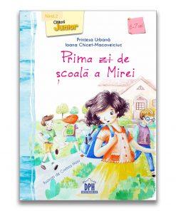 Carte Prima zi de scoala a Mirei, Editura DPH