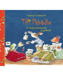 Carte Tifi Papadie - O noapte fantomatica la gradinita, Editura DPH