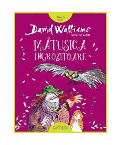 Carte Editura Arthur, Matusica ingrozitoare, David Walliams