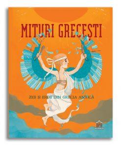 Carte Editura DPH, Mituri grecesti, zeii si eroii din Grecia Antica, Federica Bernardo