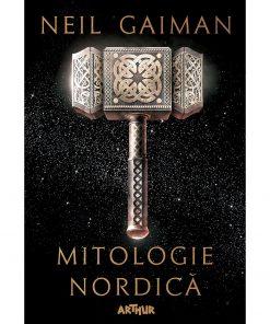 Carte Editura Arthur, Mitologie nordica, Neil Gaiman, editie noua