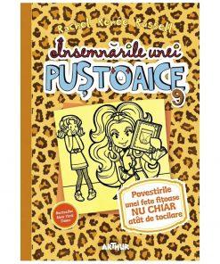 Carte Editura Arthur, Insemnarile unei pustoaice 9. Povestirile unei fete fitoase, editie noua