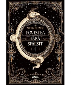 Carte Editura Arthur, Povestea fara sfarsit, Michael Ende, editie noua