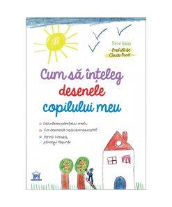 Carte Cum sa inteleg desenele copilului meu, Editura DPH