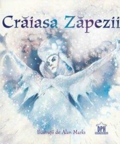 Craiasa zapezii/Hans Christian Andersen