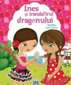 Ines si trandafirul dragonului/Nadja, Julie Camel