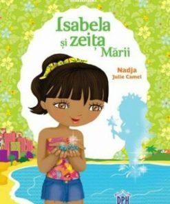 Isabela si zeita marii/Nadja, Julie Camel