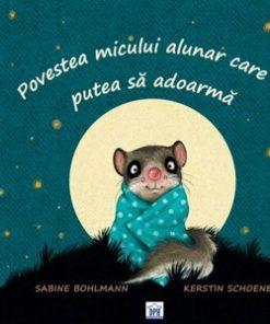 Povestea micului alunar care nu putea sa adoarma/Sabine Bohlmann, Kerstin Schoene