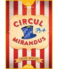 Carte Editura Arthur, Circul Mirandus, Cassie Beasley