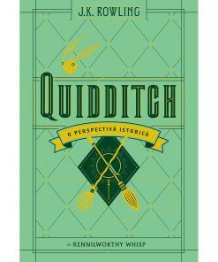 Carte Editura Arthur, Universul Harry Potter: Quidditch, o perspectiva istorica, J.K. Rowling, Kennilworthy Whisp