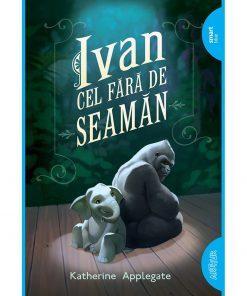 Carte Editura Arthur, Ivan cel fara de seaman, Katherine Applegate