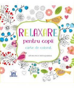 Relaxare pentru copii - Carte de colorat - 28 de file detasabile