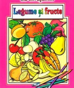 Sa invatam... legume si fructe. Carte de colorat - Dana Popescu