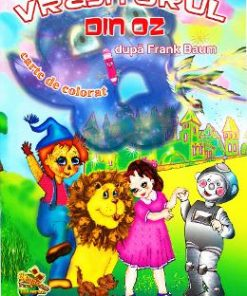 Vrajitorul din Oz. Carte de colorat - Frank Baum