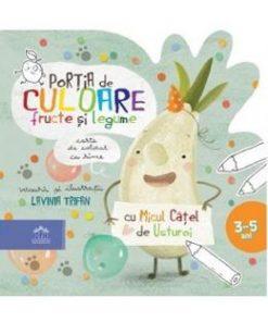 Portia de culoare fructe si legume. Carte de colorat cu rime - Lavinia Trifan