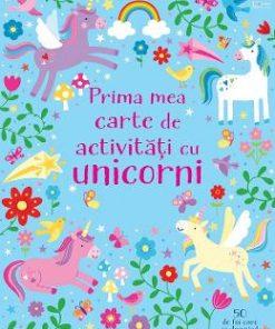 Prima mea carte de activitati cu unicorni